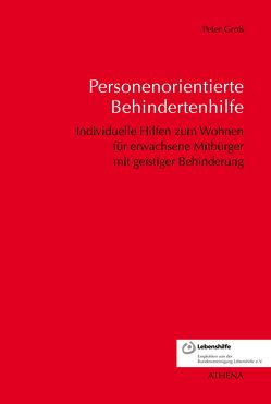 Personenorientierte Behindertenhilfe von Gross,  Peter