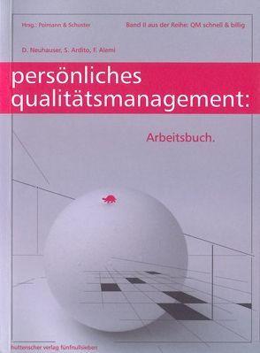 Persönliches Qualitätsmanagement von Alemi,  F, Ardito,  S, Neuhauser,  D, Poimann,  Horst, Schuster,  Gabriele