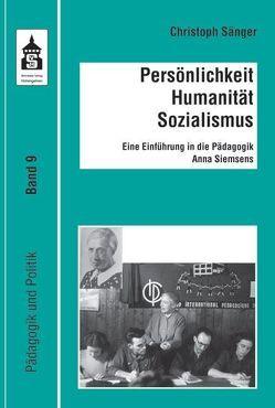 Persönlichkeit – Humanismus – Sozialismus von Sänger,  Christoph