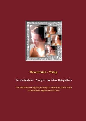 Persönlichkeits – Analyse von: Mera Beispielfrau von Verlag,  Hexenzeiten