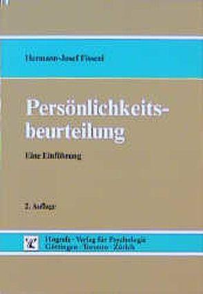 Persönlichkeitsbeurteilung von Fisseni,  Hermann J
