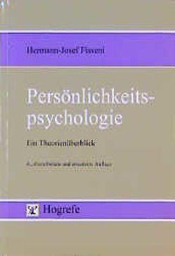Persönlichkeitspsychologie von Fisseni,  Hermann J