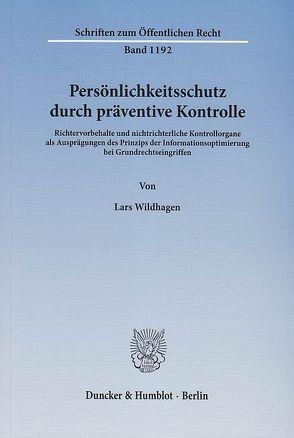 Persönlichkeitsschutz durch präventive Kontrolle. von Wildhagen,  Lars