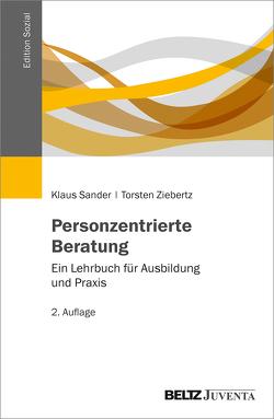 Personzentrierte Beratung von Sander,  Klaus, Ziebertz,  Torsten