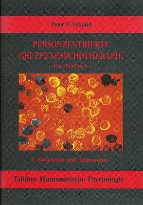 Personzentrierte Gruppenpsychotherapie von Schmid,  Peter F