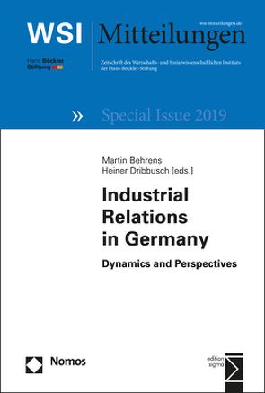 Perspectives of Employment Relations in Europe von Behrens,  Martin, Dribbusch,  Heiner