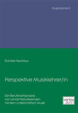 Perspektive Musiklehrer/in von Neuhaus,  Daniela