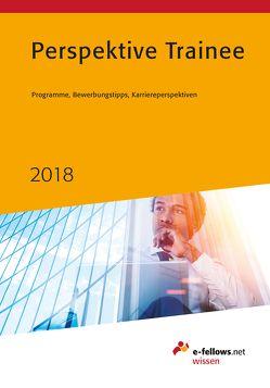 Perspektive Trainee 2018 von Güntner,  Bernhard, Hies,  Michael