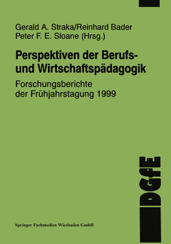 Perspektiven der Berufs- und Wirtschaftspädagogik von Straka,  Gerald A.