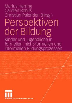 Perspektiven der Bildung von Harring,  Marius, Palentien,  Christian, Rohlfs,  Carsten