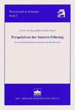 Perspektiven der Inneren Führung von Hagen,  Ulrich vom, Kilian,  Björn