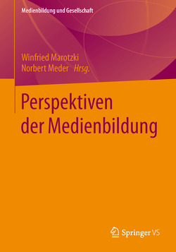 Perspektiven der Medienbildung von Marotzki,  Winfried, Meder,  Norbert