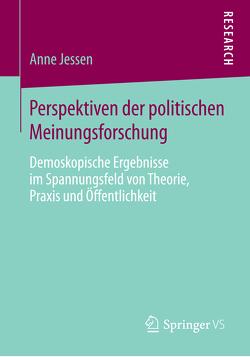 Perspektiven der politischen Meinungsforschung von Jessen,  Anne