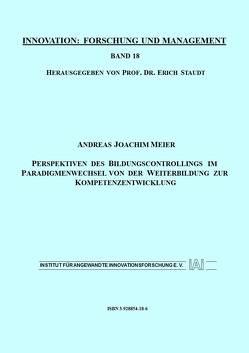 Perspektiven des Bildungscontrollings im Paradigmenwechsel von der Weiterbildung zur Kompetenzentwicklung der Weiterbildung zur Kompetenzentwicklung von Meier,  Andreas J, Staudt,  Erich