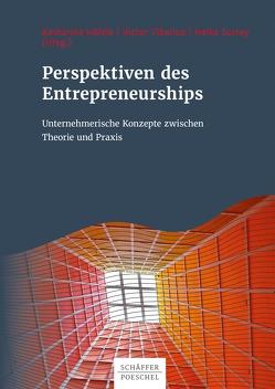 Perspektiven des Entrepreneurships von Hölzle,  Katharina, Surrey,  Heike, Tiberius,  Victor