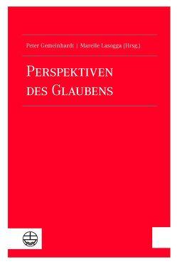 Perspektiven des Glaubens von Gemeinhardt,  Peter, Lasogga,  Mareile