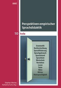 Perspektiven empirischer Sprachdidaktik von Kuhs,  Katharina, Merten,  Stephan