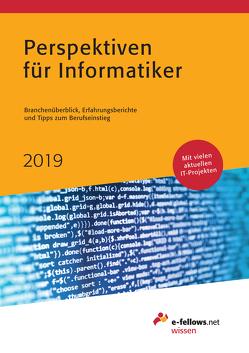 Perspektiven für Informatiker 2019 von Folz,  Kristina, Hies,  Michael