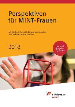 Perspektiven für MINT-Frauen 2018 von Folz,  Kristina, Hies,  Michael