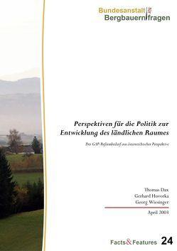 Perspektiven für die Politik zur Entwicklung des ländlichen Raumes von Dax,  Thomas, Hovorka,  Gerhard, Wiesinger,  Georg