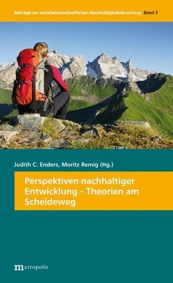 Perspektiven nachhaltiger Entwicklung von Enders,  Judith C., Remig,  Moritz