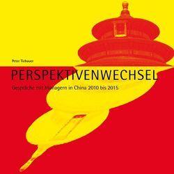 Perspektivenwechsel von Tichauer,  Peter