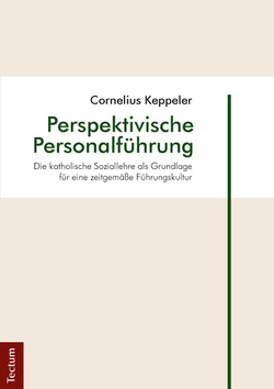 Perspektivische Personalführung von Keppeler,  Cornelius