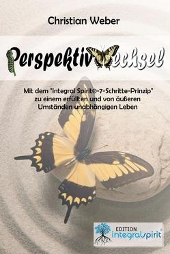 PERSPEKTIVWECHSEL von Weber,  Christian