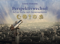 Perspektivwechsel von Diederichs,  Corinna
