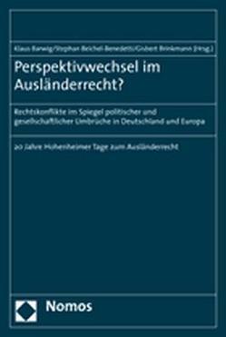 Perspektivwechsel im Ausländerrecht? von Barwig,  Klaus, Beichel-Benedetti,  Stephan, Brinkmann,  Gisbert