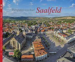 Perspektivwechsel Saalfeld von Jahn,  Jörg U, Raffelt,  Martin, Schicker,  Sieglinde