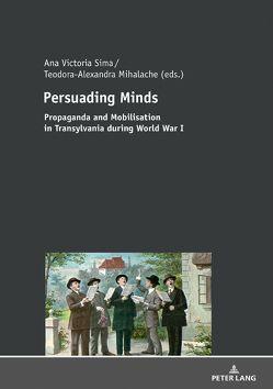 Persuading Minds von Mihalache,  Teodora-Alexandra, Sima,  Ana Victoria