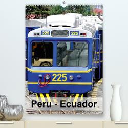 Peru – Ecuador (Premium, hochwertiger DIN A2 Wandkalender 2021, Kunstdruck in Hochglanz) von Rudolf Blank,  Dr.