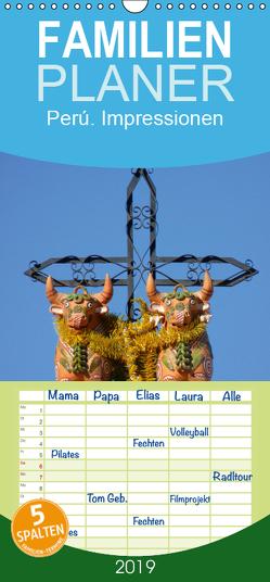 Perú. Impressionen – Familienplaner hoch (Wandkalender 2019 , 21 cm x 45 cm, hoch) von Stanzer,  Elisabeth