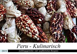 PERU – Kulinarisch (Wandkalender 2019 DIN A2 quer) von Schade,  Heidi