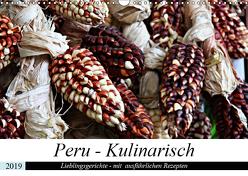 PERU – Kulinarisch (Wandkalender 2019 DIN A3 quer) von Schade,  Heidi