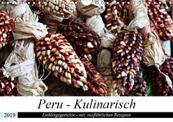 PERU – Kulinarisch (Wandkalender 2019 DIN A4 quer) von Schade,  Heidi