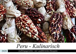 PERU – Kulinarisch (Wandkalender 2020 DIN A3 quer) von Schade,  Heidi