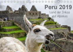 Peru – Land der Inkas und Alpakas (Tischkalender 2019 DIN A5 quer) von Nowak,  Oliver