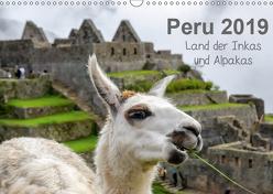 Peru – Land der Inkas und Alpakas (Wandkalender 2019 DIN A3 quer) von Nowak,  Oliver