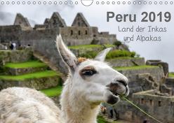 Peru – Land der Inkas und Alpakas (Wandkalender 2019 DIN A4 quer) von Nowak,  Oliver