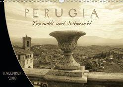 Perugia. Romantik und Sehnsucht. (Wandkalender 2019 DIN A3 quer)