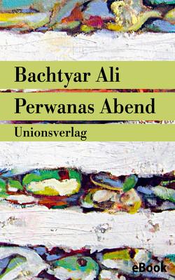 Perwanas Abend von Ali,  Bachtyar, Cantera-Lang,  Ute, Salim,  Rawezh