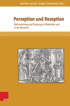 Perzeption und Rezeption von Henkel,  Nikolaus, Laczny,  Joachim, Puchert,  Caren, Sarnowsky,  Jürgen