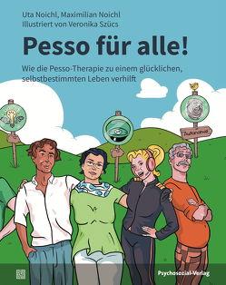 Pesso für alle! von Noichl,  Maximilian, Noichl,  Uta, Szücs,  Veronika