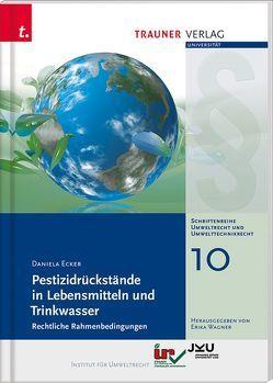 Pestizidrückstände in Lebensmitteln und Trinkwasser von Wagner,  Erika