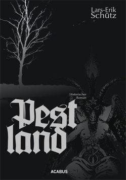 Pestland von Schütz,  Lars-Erik