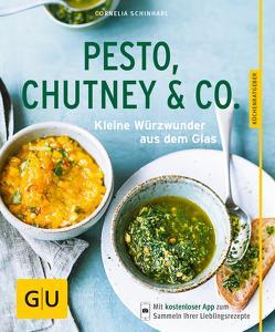 Pesto, Chutney & Co. von Schinharl,  Cornelia
