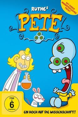 Pete – Ein Hoch auf die Wissenschaft von Ruthe,  Ralph