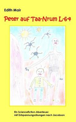 Peter auf Taa-Nrum L-6-4 von Mair,  Edith